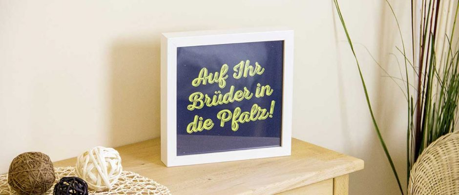 Auf Ihr Brüder in die Pfalz